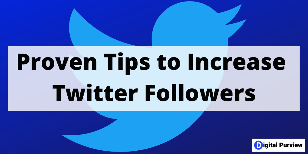 proven tips to increase twitter followers