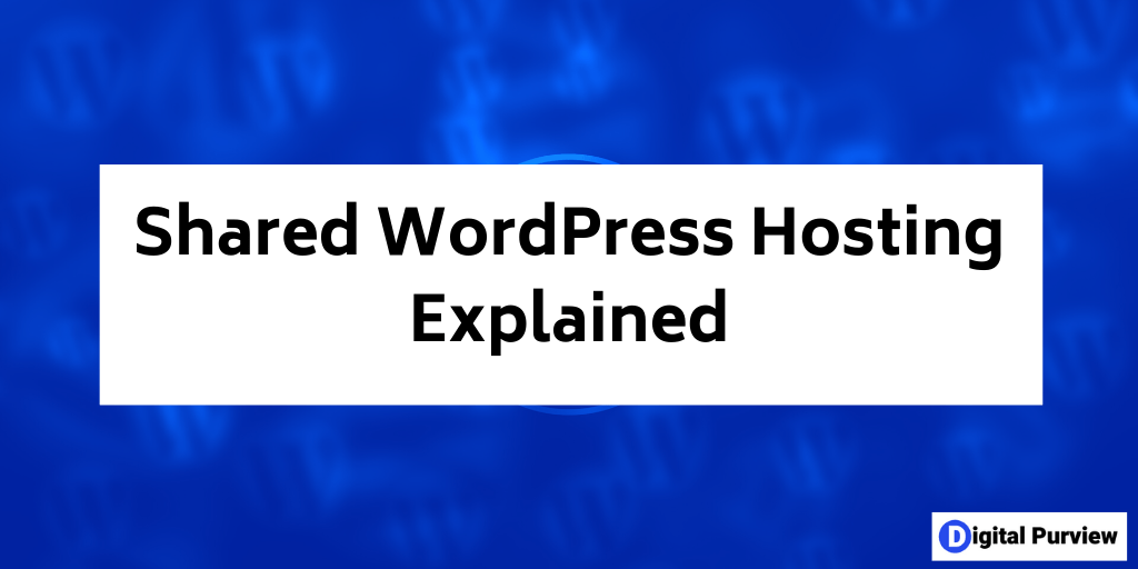 what is shared wordpress hosting