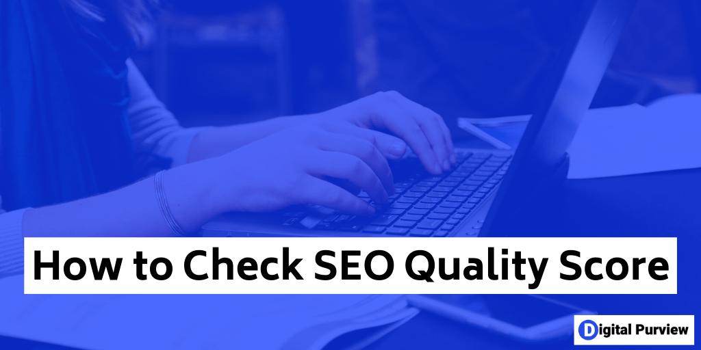 SEO Quality Score