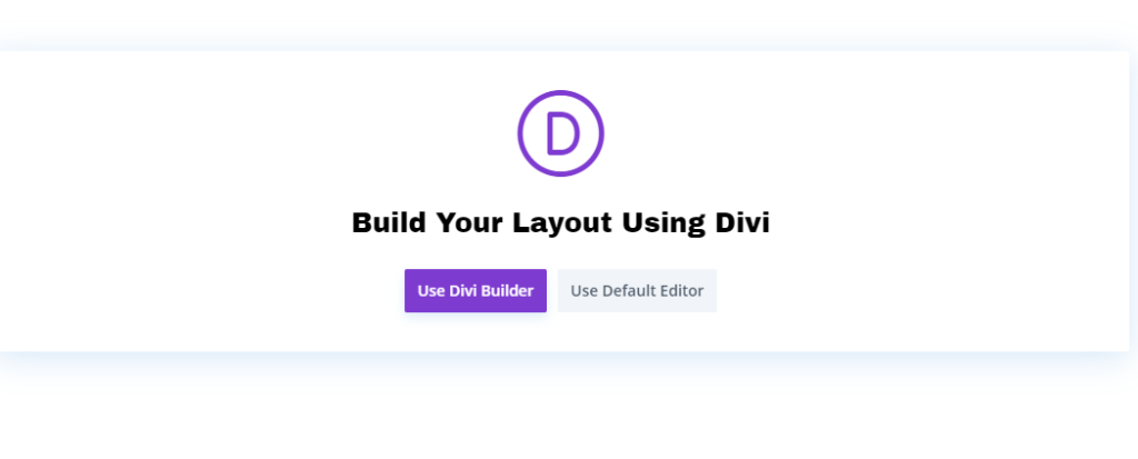 Build your layout using Divi