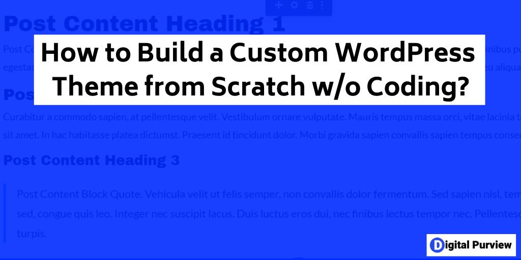 custom wordpress theme no cod